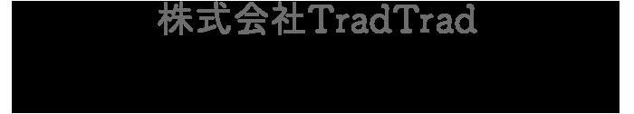 株式会社TradTrad